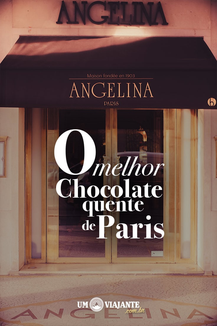 Angelina: O Melhor Chocolate Quente de Paris