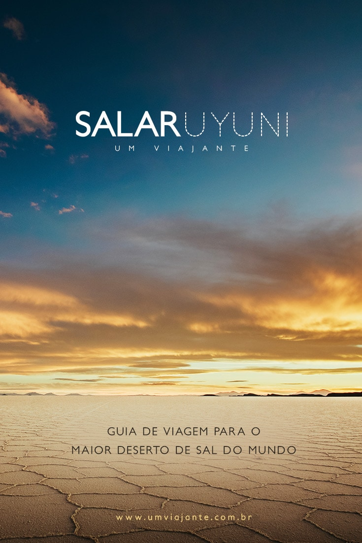 Salar de Uyuni, Bolívia | Guia Completo