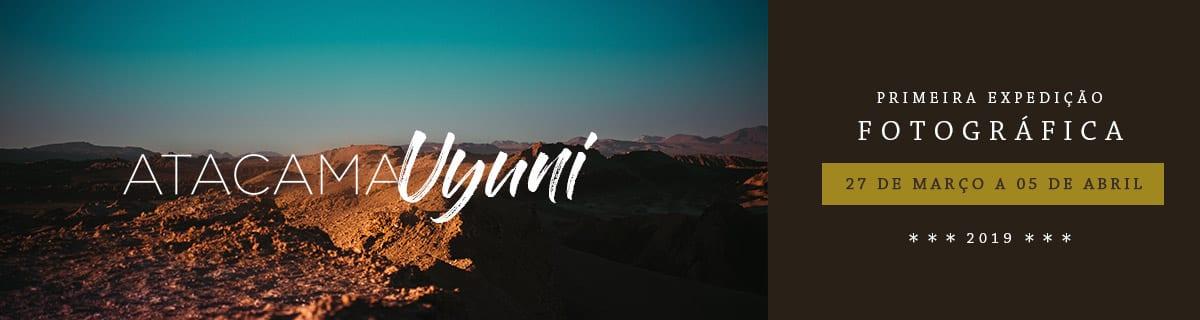 Primeira Expedição Fotográfica Deserto do Atacama + Salar de Uyuni 2019