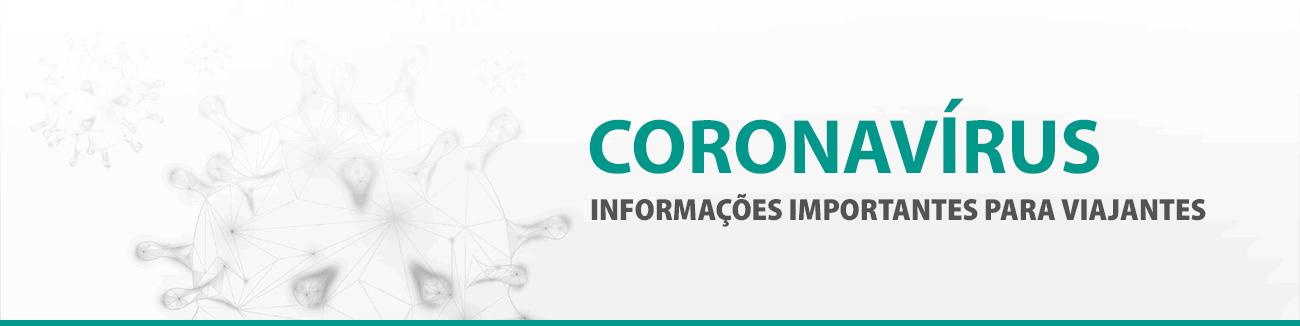 Coronavírus: cancelar viagem? Informações