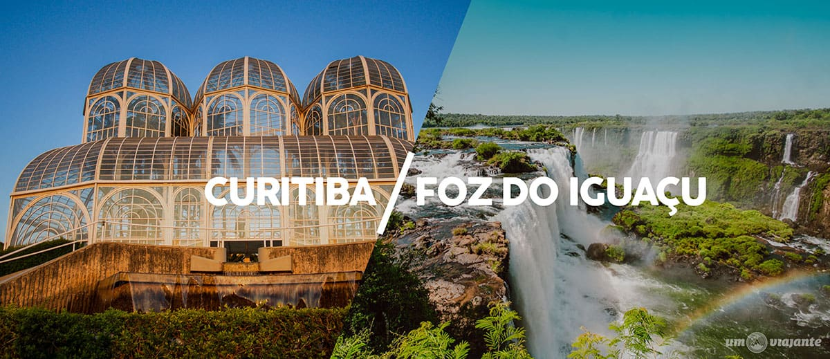 Como ir de Curitiba para Foz do Iguaçu