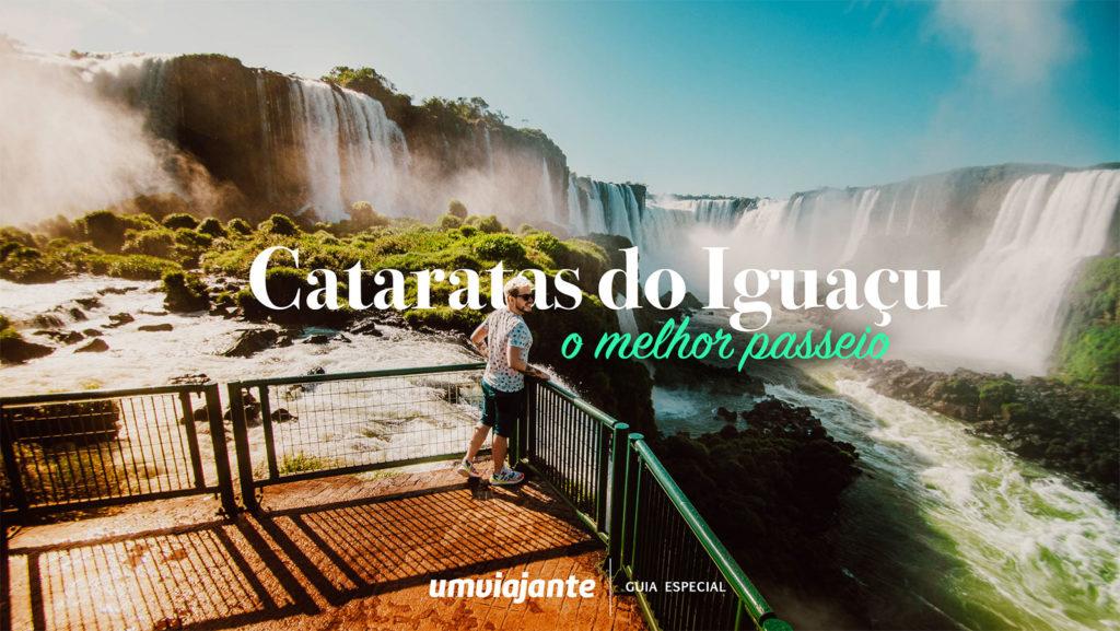 Cataratas do Iguaçu: Guia completo sobre o passeio