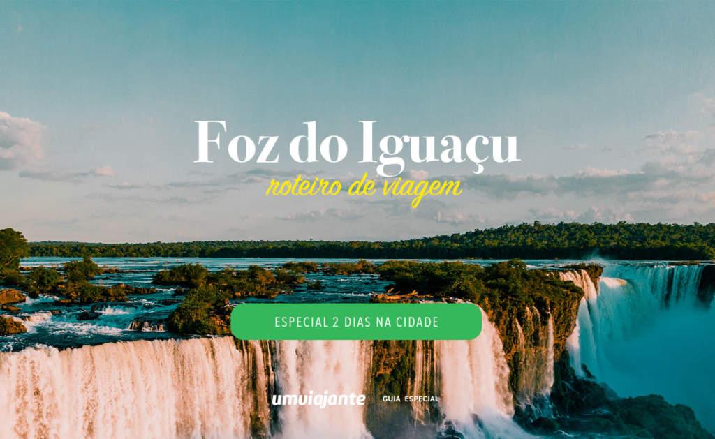Roteiro de 2 dias em Foz do Iguaçu: um final de semana