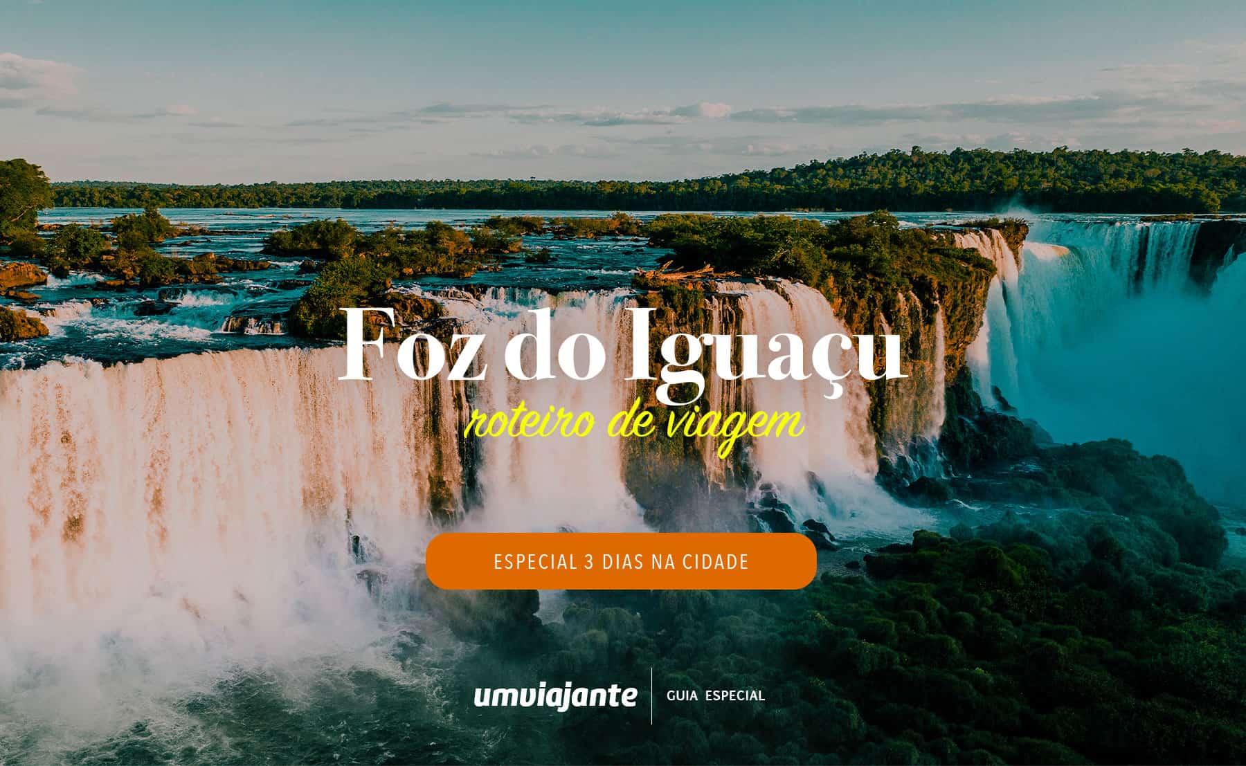 Roteiro 3 Dias Foz do Iguaçu - Paraná